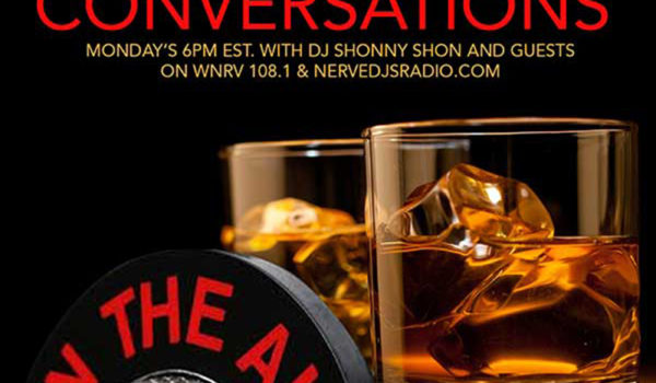 CONVERSATIONS Hosted by DJ Shonny Shon